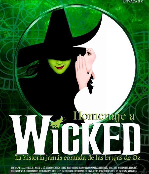 Homenaje a Wicked Zaragoza Teatro Live